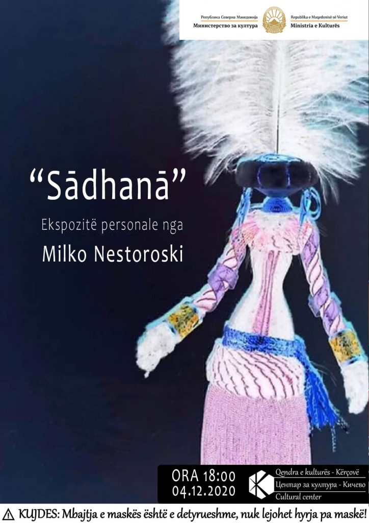 "Ekspozitë "" Sadhana"" nga Milko Nestoroski"